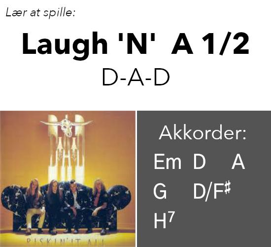 """Lær At Spille """"Laugh 'n' A 1/2"""" (D-A-D) på Guitar"""