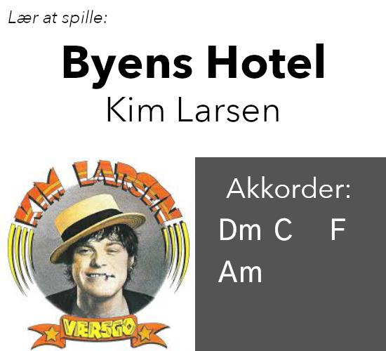 Kim Larsen – Byens Hotel