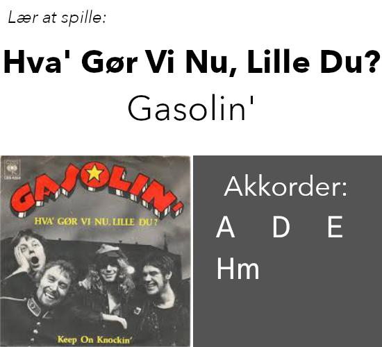 Gasolin – Hva' gør vi nu, lille du?