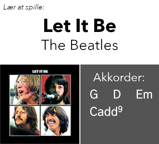 """Let It Be"" akkorder på guitar"