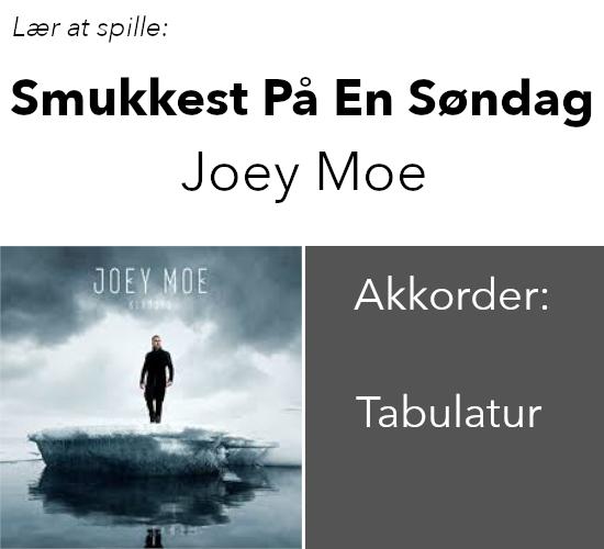 Joey Moe – Smukkest På En Søndag