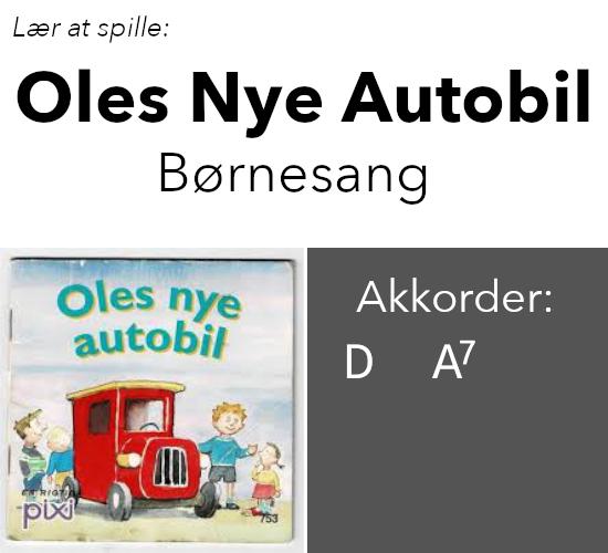 """Lær at spille """"Oles Nye Autobil"""" på guitar"""
