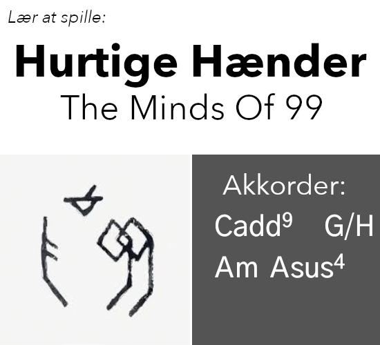 """Lær at spille """"Hurtige Hænder"""" (Minds Of 99) på guitar"""