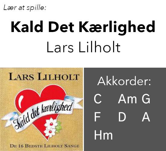 Lær at spille Kald Det Kærlighed med Lars Lilholt på guitar