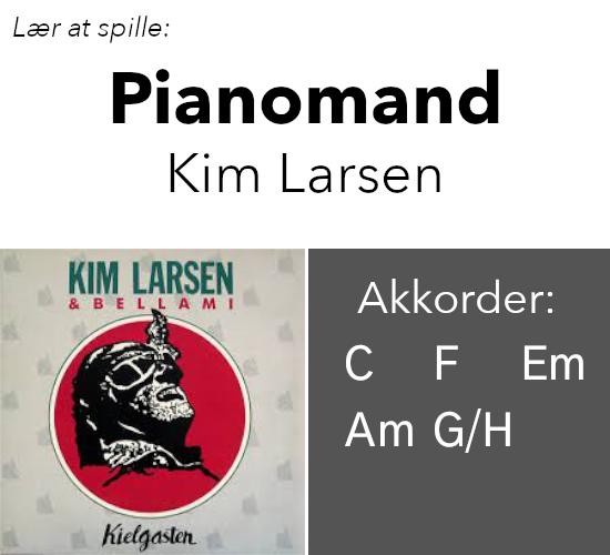 """Lær """"Pianomand"""" (Kim Larsen) på guitar"""