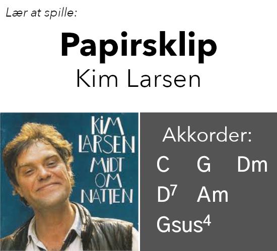 Lær at spille Papirsklip (Kim Larsen) på guitar