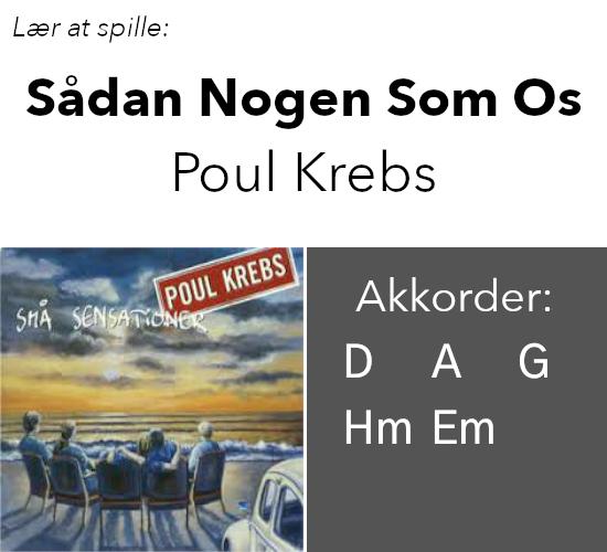 """Lær At Spille """"Sådan Nogen Som Os"""" (Poul Krebs) På Guitar"""