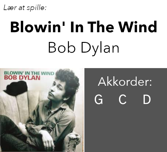 "Lær At Spille ""Blowin' In The Wind"" (Bob Dylan) På Guitar"