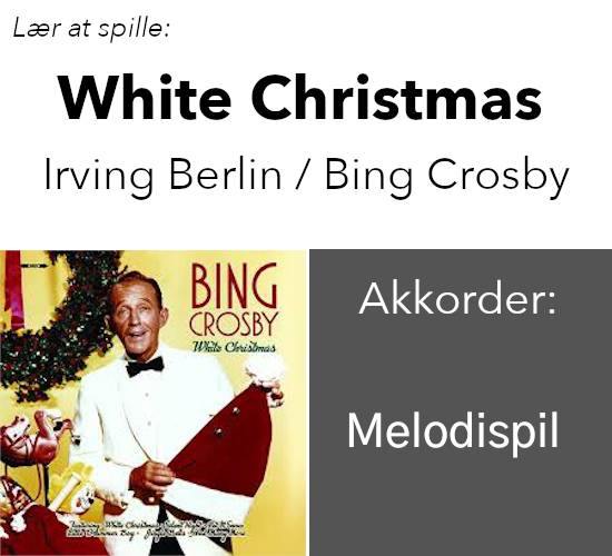 "Lær At Spille ""White Christmas"" (Melodispil) På Guitar"