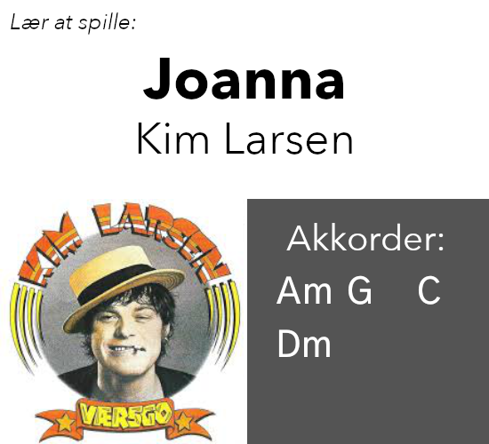 "Lær At Spille ""Joanna"" (Kim Larsen) På Guitar"