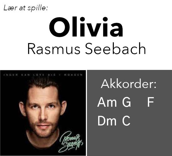 """Lær at spille """"Olivia"""" (Rasmus Seebach) på guitar"""
